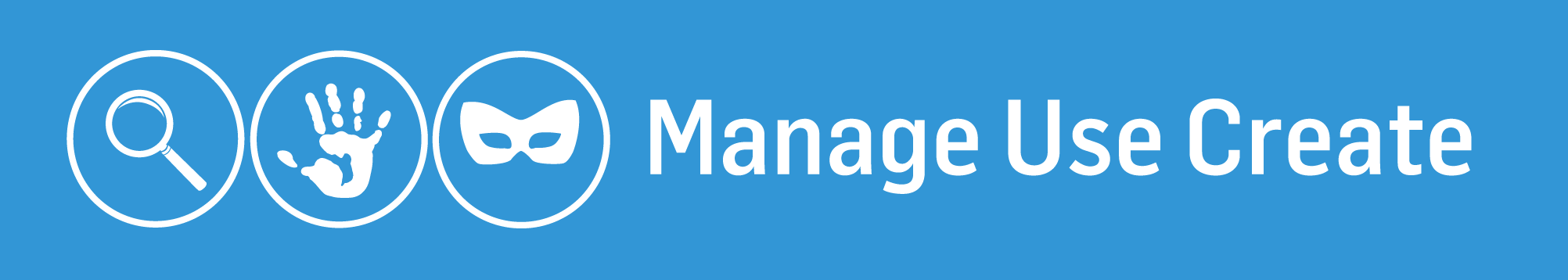 Manage Use Create
