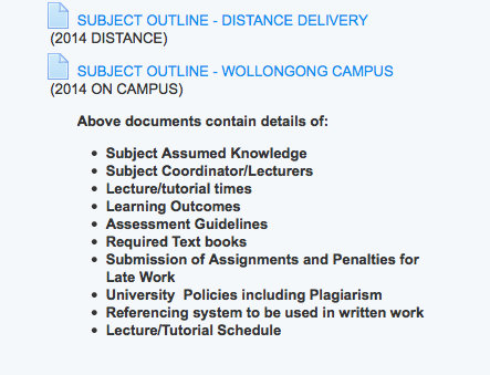 subject outline The csu subject outline serves as an agreed learning and teaching contract between the university and a specified enrolment of students it provides details about teaching strategies, texts, readings, resources and assessment items and the specific conditions that must be met by students in order to obtain a passing grade in that subject.