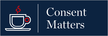 Consent Matters