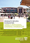 Graduate Diploma in Education - Professional Experience Handbook: 2015