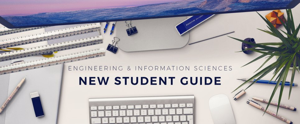 Engineering and Information Sciences | New Student Guide Banner