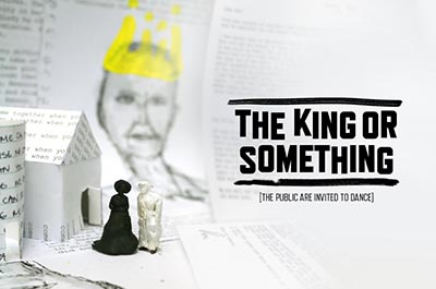 The King or Something Production Image_Small