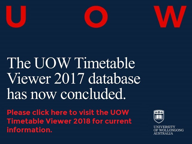 2017 Database Concluded. Please visit UOW Timetable Viewer 2018 for current information.